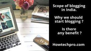 Scope of blogging